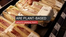 Are Plant-Based Meats Unhealthy?