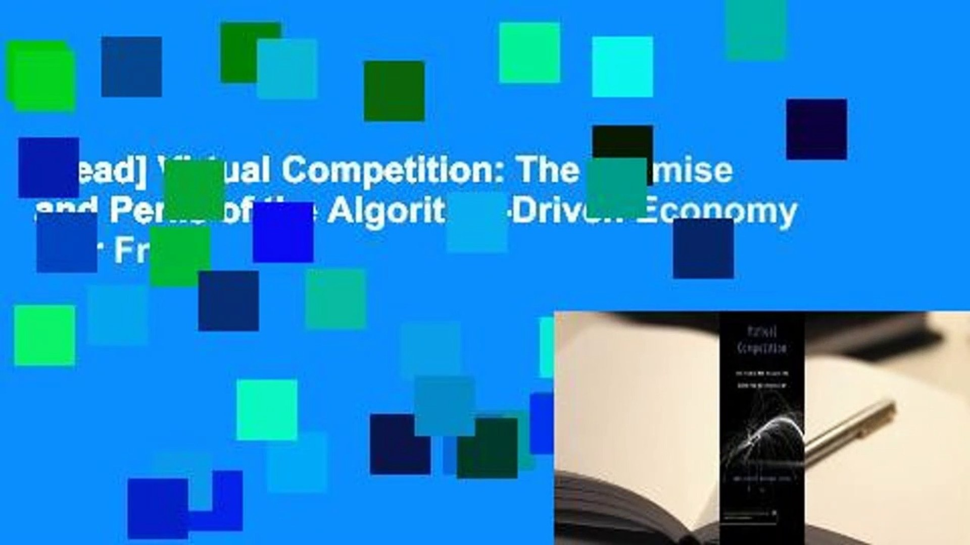 [Read] Virtual Competition: The Promise and Perils of the Algorithm-Driven Economy  For Free
