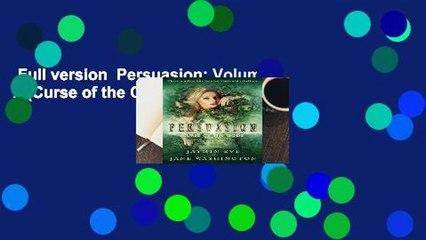 Full version  Persuasion: Volume 2 (Curse of the Gods) Complete
