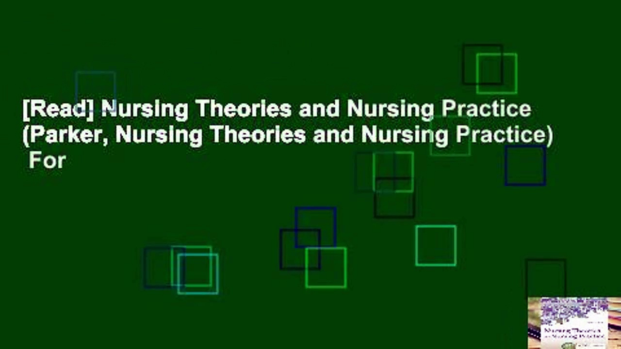 [Read] Nursing Theories and Nursing Practice (Parker, Nursing Theories and Nursing Practice)  For