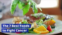 The 7 Best Foods to Fight Cancer