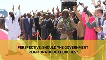 Perspective: Should the government reign on rogue churches?