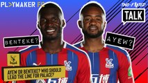 Two-Footed Talk | Benteke or Ayew: Who should lead Palace's line?