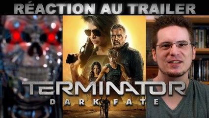 REACTION au TRAILER de Terminator - Dark Fate