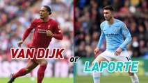 Klopp and Guardiola claim van Dijk and Laporte are world's best