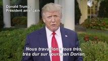 """Trump déclare que l'ouragan Dorian """"pourrait être un monstre absolu"""""""