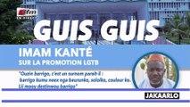 Gui Guis de Imam Kanté sur la promotion LGTB dans Jakaarlo bi du 30 Aout 2019