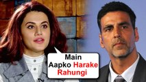 Taapsee Pannu COMPETES With Akshay Kumar | Wants To BEAT Him In the Race