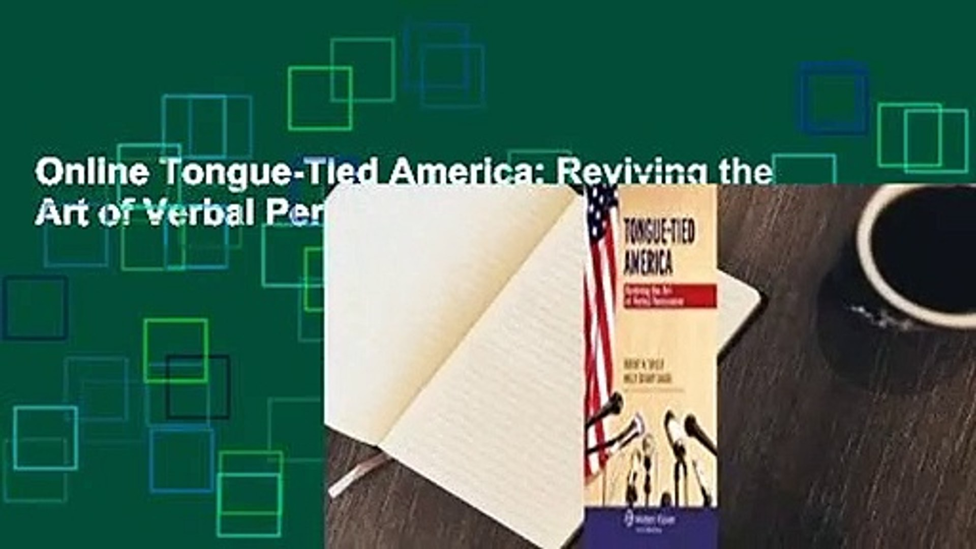 Online Tongue-Tied America: Reviving the Art of Verbal Persuasion  For Trial