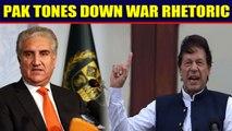 Pakistan tones down war rhetoric, wants talks with India | Oneindia News
