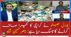 Bilawal Bhutto has given me task to clean garbage of Karachi: Nasir Shah