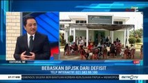 Bedah Editorial MI: Bebaskan BPJSK dari Defisit