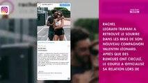 Rachel Legrain-Trapani en couple : la belle attention de Valentin Léonard pour son anniversaire