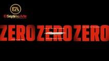 ZeroZeroZero - Teaser tráiler V.O. (HD)