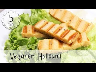 Veganer Halloumi Rezept - Grillkäse Vegan Rezept - Halloumi selber machen! :) | Vegane Rezepte