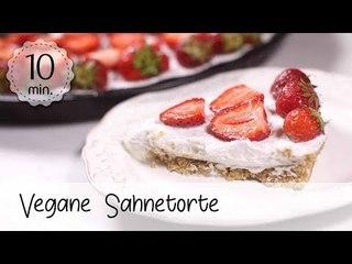 Vegane Sahnetorte selber machen - Sahnetorte Rezepte - Erdbeertorte Vegan!   Vegane Rezepte