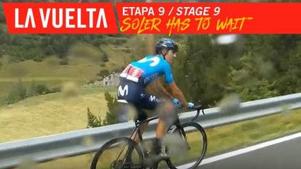Soler doit attendre / Soler has to wait - Etape 9 / Stage 9   La Vuelta 19