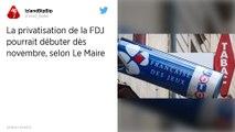 La privatisation de la FDJ pourrait débuter dès novembre selon Le Maire.