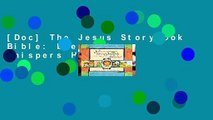 [Doc] The Jesus Storybook Bible: Every Story Whispers His Name