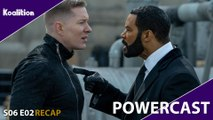 "Power Season 6 Episode 2 ""Whose Side Are You On?"" Recap - Powercast 33"