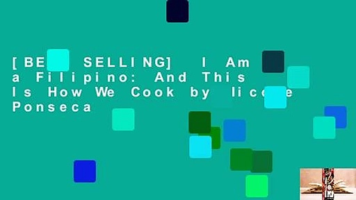 [BEST SELLING]  I Am a Filipino: And This Is How We Cook by Nicole Ponseca