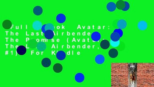 Full E-book  Avatar: The Last Airbender: The Promise (Avatar: The Last Airbender, #1)  For Kindle