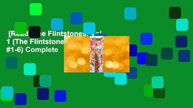 [Read] The Flintstones, Vol. 1 (The Flintstones (2016), #1-6) Complete