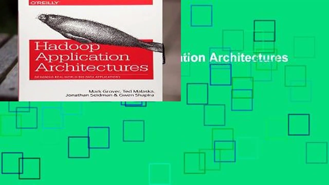 Full E-book  Hadoop Application Architectures  For Kindle