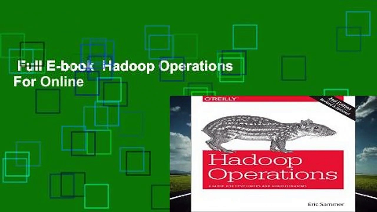 Full E-book  Hadoop Operations  For Online