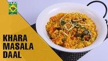Spicy Khara Masala Daal   Tarka   MasalaTV Show   Rida Aftab