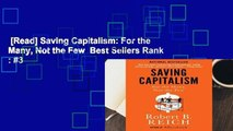 [Read] Saving Capitalism: For the Many, Not the Few  Best Sellers Rank : #3