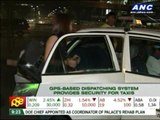 GPS-based dispatching system provides security for taxis