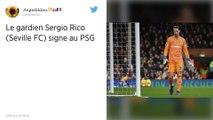 Paris SG : En attendant Keylor Navas, le gardien espagnol Sergio Rico arrive en prêt