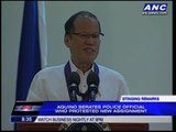 Aquino berates cop who protested new assignment