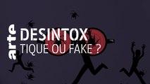 Tique ou fake ? - 28/08/2019 - Désintox