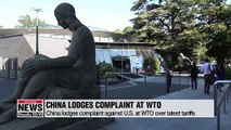 China lodges complaint against U.S. at WTO... China struggling to agree on schedule for next trade talks