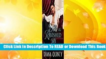 [Read] The Duke Who Ravished Me (Rebellious Brides, #4)  For Trial