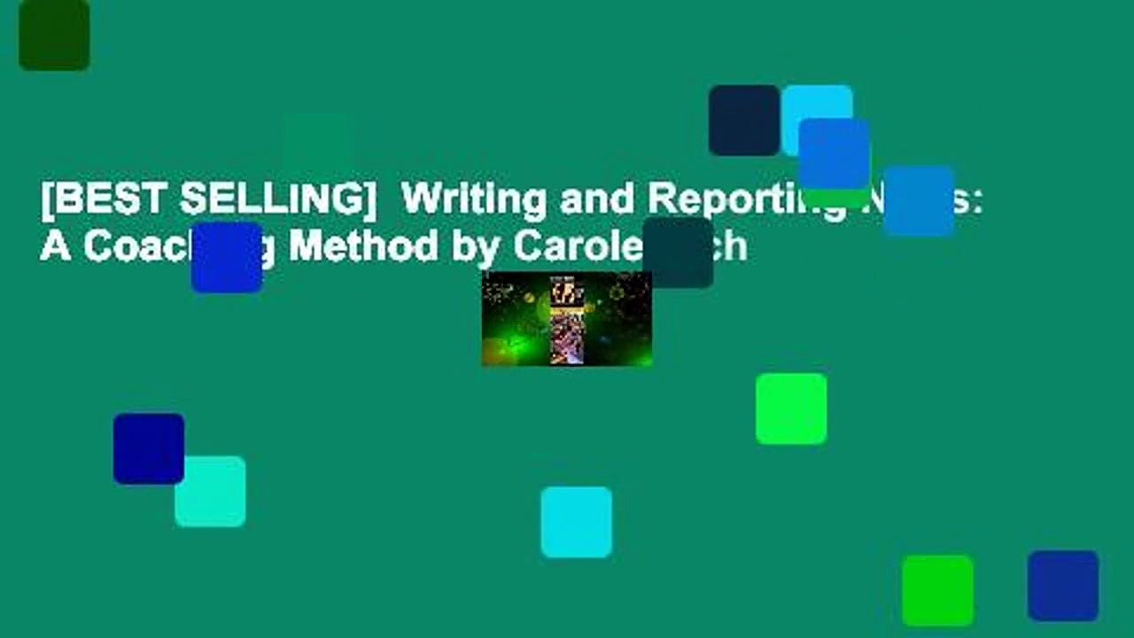 [BEST SELLING]  Writing and Reporting News: A Coaching Method by Carole Rich