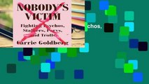 Nobody s Victim: Fighting Psychos, Stalkers, Pervs, and Trolls  For Kindle