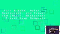 Full E-book  Hotel, Restaurant, and Travel Law (Hotel, Restaurant   Travel Law) Complete