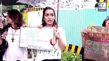 Brave Shraddha Kapoor Protest To Save Mumbai's Aarey Forest | WATCH VIDEO