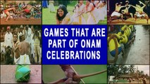 Onam 2019: Games That Are Part Of This Ten-Day Harvest Festival