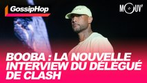 Booba : la nouvelle interview du délégué de clash