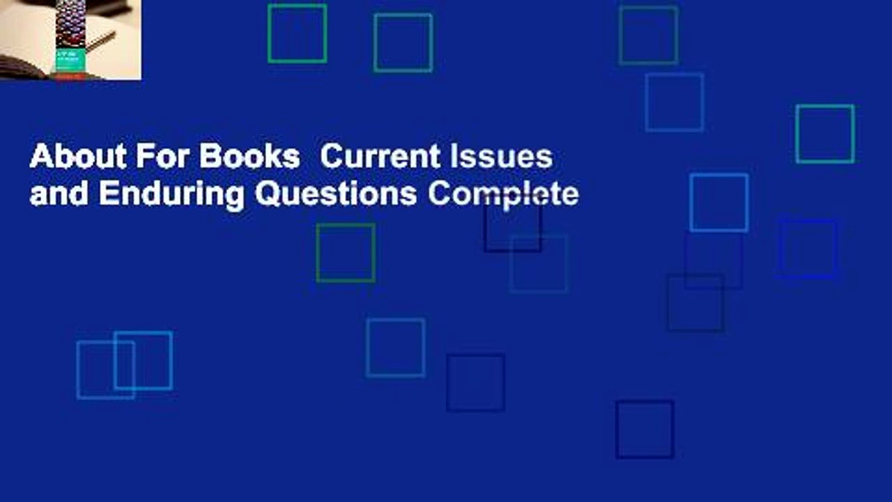 About For Books  Current Issues and Enduring Questions Complete
