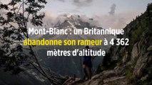 Mont-Blanc : un Britannique abandonne son rameur à 4 362 mètres d'altitude