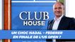 Club House : Monfils dans le dernier carré ?