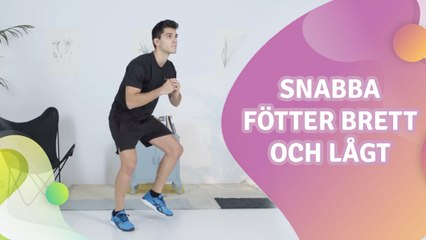 Snabba fötter brett och lågt - Steg för Hälsa
