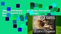 [Read] Unintended: A Sin Series Standalone Novel: Volume 5 (The Sin Trilogy)  Review