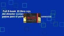 Full E-book  El libro rojo del director comercial: 33 pasos para el perfeccionamiento comercial