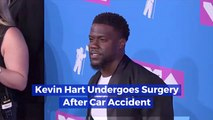 Kevin Hart Needs Surgery After Accident